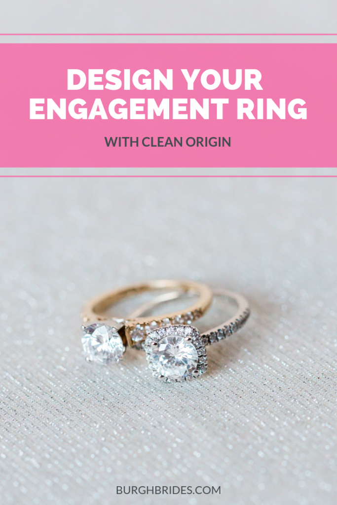 Designing an Engagement Ring with Clean Origin. For more engagement tips, visit burghbrides.com!