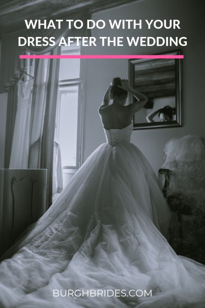 What to Do With Your Wedding Dress After the Wedding. For more post wedding tips, visit burghbrides.com!