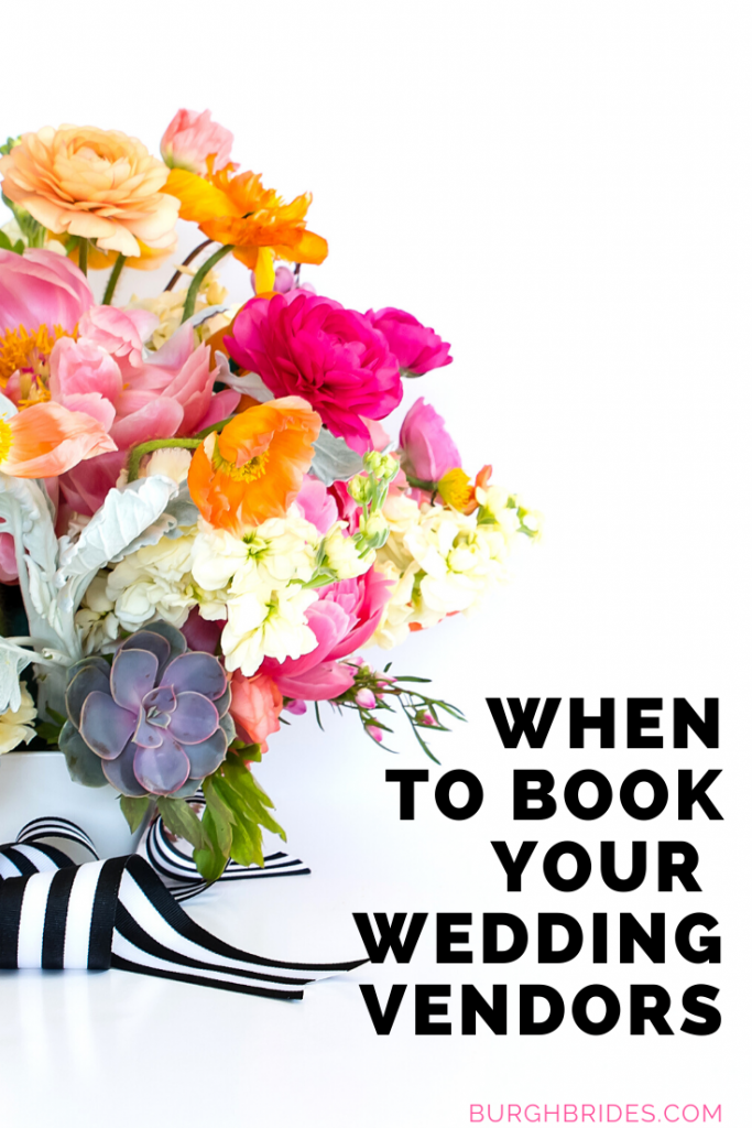 When to Book Your Wedding Vendors. For more wedding planning tips, visit burghbrides.com!